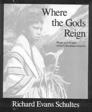 Cover of: Where the Gods Reign | Richard Evans Schultes