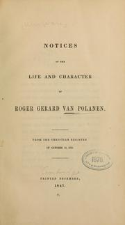 Cover of: Notices of the life and character of Roger Gerrard Van Polanen