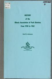 Cover of: History of the Illinois Association of Park Districts, from 1928 to 1962