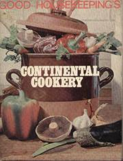 Good Housekeeping's Continental Cookery by Good Housekeeping