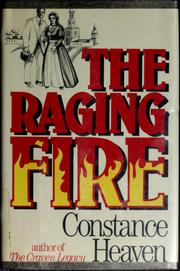 The Raging Fire by Constance Heaven