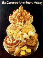 The Complete Art of Pastry Making by Diana Short