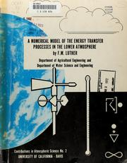 Cover of: A numerical model of the energy transfer processes in the lower atmosphere