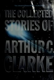 Cover of: The collected stories of Arthur C. Clarke | Arthur C. Clarke