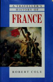 A traveller's history of France by Cole, Robert