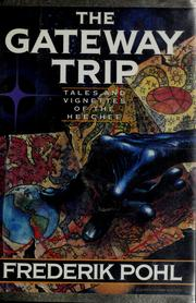 Cover of: The Gateway Trip: Tales & Vignettes
