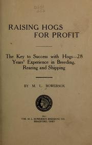 Cover of: Raising hogs for profit by Martin Luther Bowersox