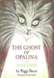 Cover of: The ghost of Opalina | Peggy Bacon