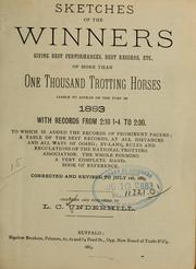 Cover of: Sketches of the winners giving best performances, best records, etc., of more than one thousand trotting horses liable to appear on the turf in 1883