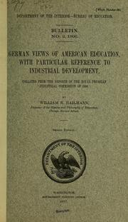 Cover of: German views of education, with particular reference to industrial development | William Nicholas Hailmann
