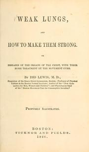 Cover of: Weak lungs, and how to make them strong