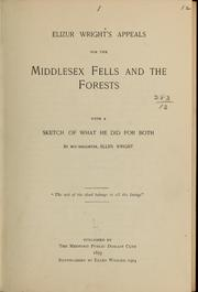 Cover of: Elizur Wright's appeals for the Middlesex Fells and the forests