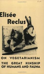 Cover of: On Vegetarianism & The Great Kinship Of Humans And Fauna