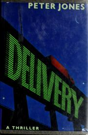 Cover of: Delivery | Jones, Peter., Peter Jones
