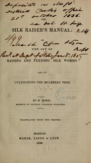 Cover of: The silk raiser's manual