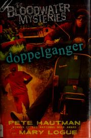 Doppelganger by Pete Hautman