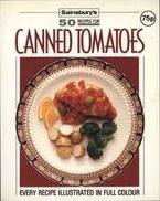 Cover of: 50 Recipes for Canned Tomatoes