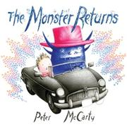 Cover of: The monster returns | Peter McCarty