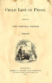 Cover of: Child life in prose. | John Greenleaf Whittier