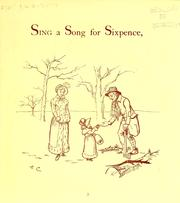 Cover of: Sing a song for sixpence | Randolph Caldecott