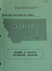 Cover of: Prairie Dog Creek study area report : resource & potential reclamation evaluation : summary