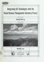 Cover of: Integrating GIS technologies with the visual resource management inventory process
