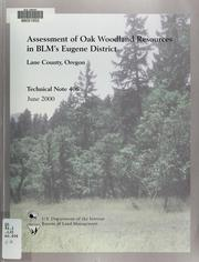 Cover of: Assessment of oak woodland resources in BLM's Eugene District, Lane County, Oregon