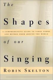 Cover of: shapes of our singing | Robin Skelton