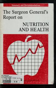 Cover of: The Surgeon General's report on nutrition and health, 1988 | United States. Public Health Service. Office of the Surgeon General
