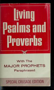 Cover of: Living Psalms and Proverbs with the major prophets