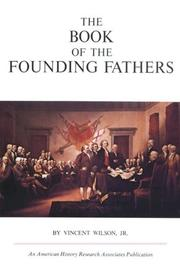 Cover of: Book of the Founding Fathers | Vincert, Jr. Wilson