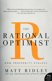 Cover of: The rational optimist: how prosperity evolves
