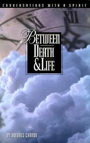 Cover of: Between Death and Life: Conversations With a Spirit