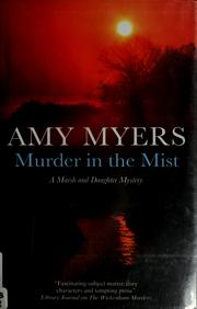 Cover of: Murder in the mist | Amy Myers