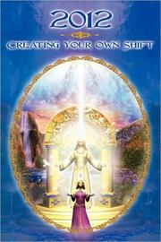 Cover of: 2012: Creating Your Own Shift