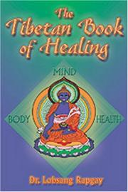 Cover of: Tibetan Book of Healing | Lobsang Rapgay.