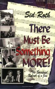 Cover of: There Must Be Something More! | Sid Roth