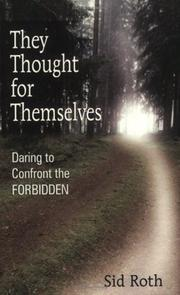 Cover of: They Thought for Themselves | Sid Roth