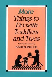 Cover of: More things to do with toddlers and twos