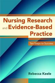 Cover of: Nursing Research and Evidence-Based Practice |