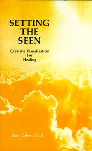 Cover of: Setting the Seen | Alan Cohen