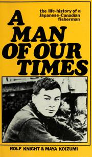 Cover of: A man of our times | Rolf Knight