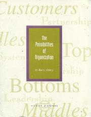 Cover of: The Possibilities of Organization | Barry Oshry