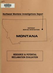Cover of: Northeast Montana investigations report