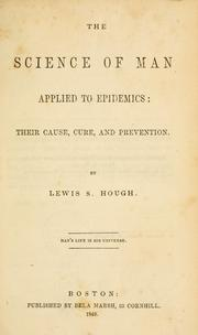 Cover of: The science of man applied to epidemics