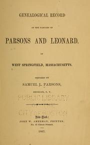 Cover of: Genealogical record of the family of Parsons and Leonard of West Springfield, Massachusetts
