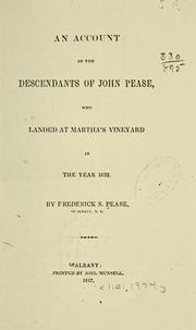Cover of: An account of the descendants of John Pease | Frederick S. Pease