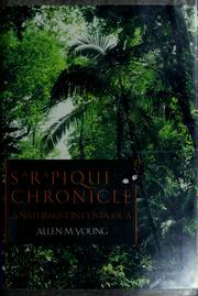 Cover of: Sarapiquí chronicle | Allen M. Young