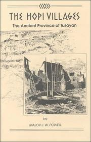 Cover of: The Hopi Villages (The Ancient Province of Tusayan)