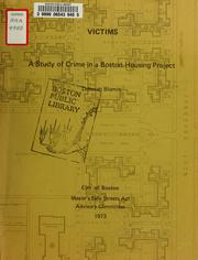 Cover of: Victims: a study of crime in a Boston housing project